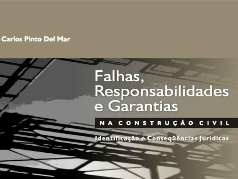 Livro: Falhas, Responsabilidades e Garantias na Construção Civil