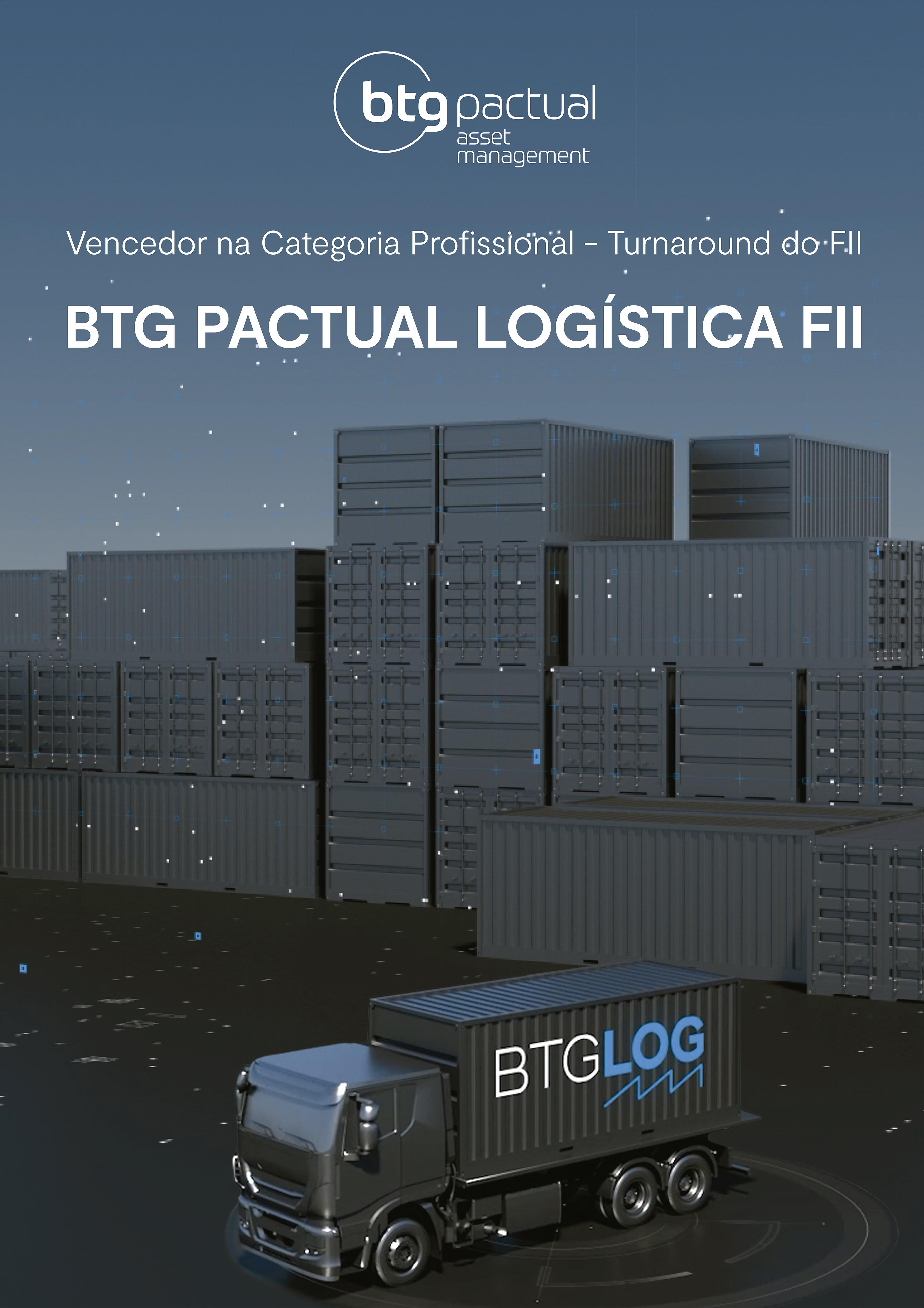 Criando valor com ativismo: BTLG - BTG Pactual LOG