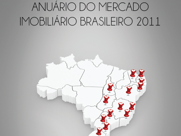 Anuário do Mercado Imobiliário Brasileiro 2011